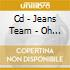 CD - JEANS TEAM - OH BAUER