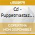 CD - PUPPETMASTAZ - CREATURE SHOCK RADIO