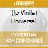(LP VINILE) UNIVERSAL