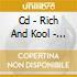 CD - RICH AND KOOL - REMIX EP