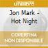 Jon Mark - Hot Night