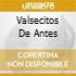 VALSECITOS DE ANTES