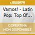 Vamos! - Latin Pop: Top Of The Charts