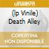 (LP VINILE) DEATH ALLEY
