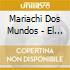Mariachi Dos Mundos - El Jugador