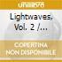 LIGHTWAVES PART VOL.2