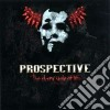 Prospective - The Dark Side Of Life