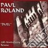 Paul Roland - Duel
