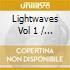 Lightwaves Vol 1