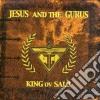 Jesus And The Gurus - King Ov Salo'