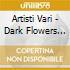 Artisti Vari - Dark Flowers Vol.1