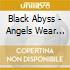 ANGELS WEAR BLACK
