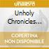 UNHOLY CHRONICLES 1992-2004