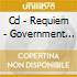 CD - REQUIEM - GOVERNMENT DENIES KNOWLEDGE