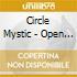 Circle Mystic - Open The Gates Of Hell-ltd