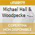 Michael Hall & Woodpecke - Dead By Dinner