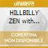 HILLBILLY ZEN with G.Parson