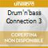 DRUM'N'BASS CONNECTION 3