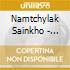 Namtchylak Sainkho - Stepmother City