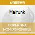 MALFUNK
