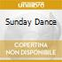 SUNDAY DANCE
