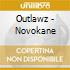Outlawz - Novokane