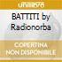 BATTITI by Radionorba