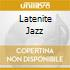 LATENITE JAZZ