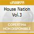 HOUSE NATION VOL.3