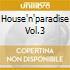 HOUSE'N'PARADISE VOL.3