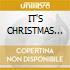 IT'S CHRISTMAS (da Sarranno Famosi)