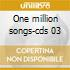 One million songs-cds 03