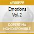 EMOTIONS VOL.2