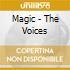 Magic - The Voices