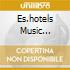 ES.HOTELS MUSIC SELECTION(2CD)