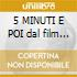5 MINUTI E POI dal film Perduto Amor