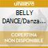 BELLY DANCE/Danza del Ventre