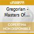 Gregorian - Masters Of Chant Chapter