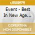 Event - Best In New Age (2 Cd)
