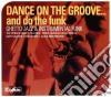 Dance On The Groove...And Do The Funk
