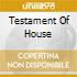 TESTAMENT OF HOUSE 3