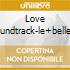 LOVE SOUNDTRACK-LE+BELLE MELODIE DA