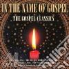 IN THE NAME OF GOSPEL
