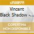 Vincent Black Shadow - Fears In The Water