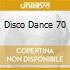DISCO DANCE 70