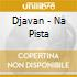 Djavan - Na Pista