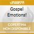 GOSPEL EMOTIONS!