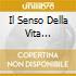 IL SENSO DELLA VITA  (SANREMO 2007)