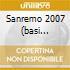 SANREMO 2007  (BASI MUSICALI)