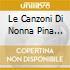 LE CANZONI DI NONNA PINA (GREATEST HITS)